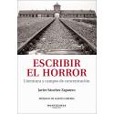 Escribir el horror. Literatura y campos de concentración